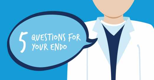 Questions to Ask Your Endo